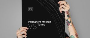 Permanent Makeup vs Tattoo: What's the Difference? by pmuhub.com