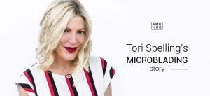 Tori Spelling is the Latest Celebrity who Tried and Loved Microblading by pmuhub.com