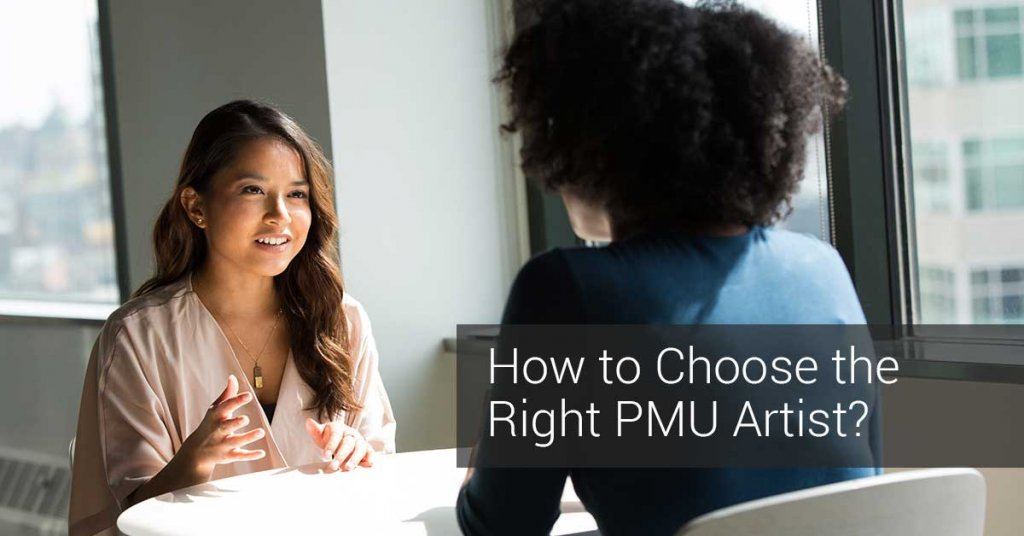 How to Choose the Right Permanent Makeup Artist? by pmuhub.com