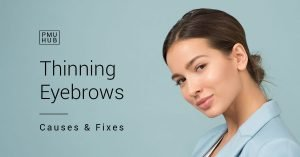 Thinning Eyebrows: Causes and Fixes by pmuhub.com