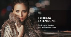 Are Eyebrow Extensions the Latest Solution for Exquisite Eyebrows? by pmuhub.com