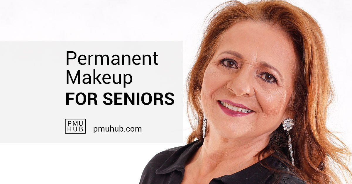 all about permanent makeup for seniors