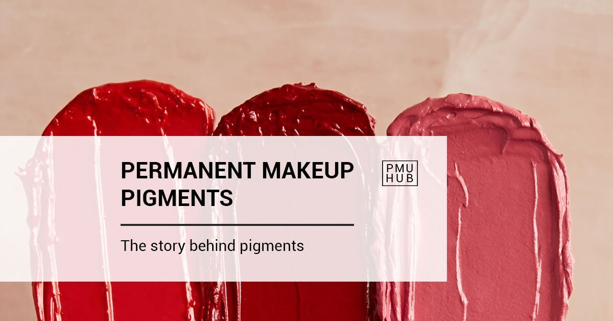 2020 Permanent Makeup Pigments Guide: the Story Behind Pigments by pmuhub.com