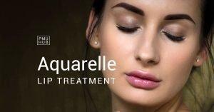 aquarelle-lips-semi-permanent-makeup-treatment