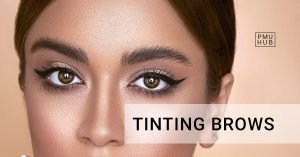 Tinting Eyebrows Facts You Should Know
