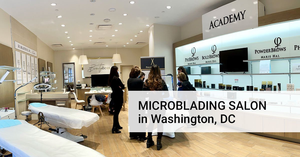 Salon for microblading service in Washington, DC
