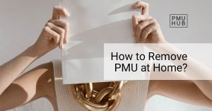 How to remove permanent makeup at home