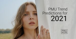 Permanent Makeup Trends to Expect in 2021