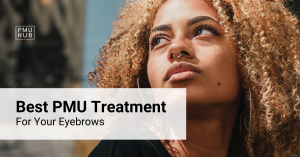 The best pmu treatment for your eyebrows