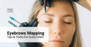 Eyebrow Mapping Tips and Tricks – How to Create the Best Outline for Every Client