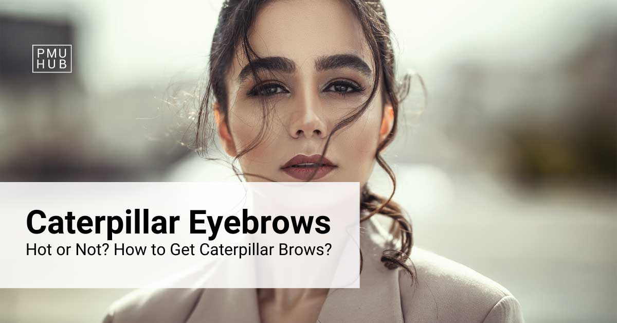 Are Caterpillar Eyebrows Just a Passing Trend or Are They Here for Good?