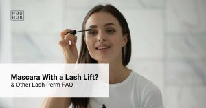 Can You Wear Mascara With a Lash Lift & Other Lash Perm FAQ