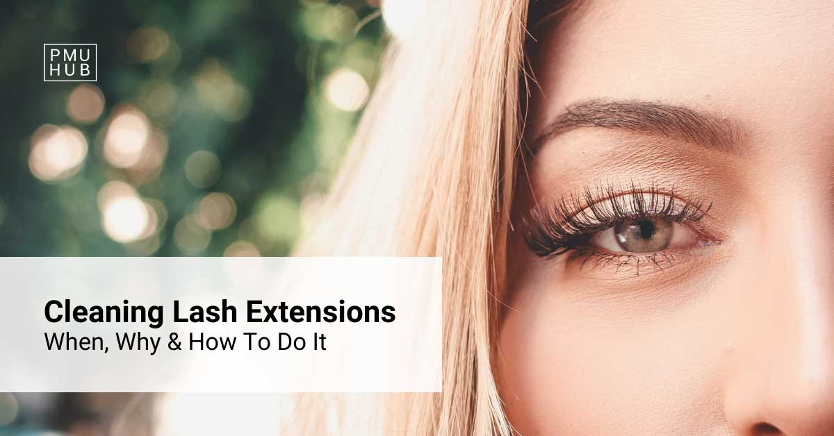 Cleaning Eyelash Extensions: Why Is It Important & How to Do It