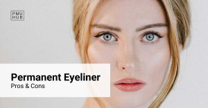 Permanent Eyeliner Pros and Cons - Should I Get an Eyeliner Tattoo?