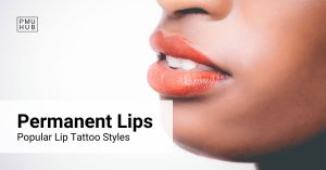 Permanent Lips - What Styles of Tattoo Lip Shading Are There?