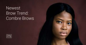 Combre Brows - The Newest Brow Tattoo Style