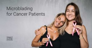 Microblading for cancer patients can be done either before or after chemotherapy.